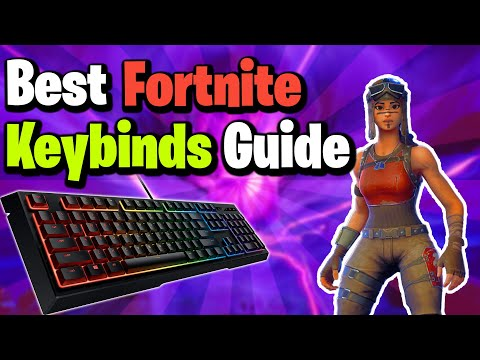 Best Fortnite Keybinds Guide In Chapter 2 Season 2 (Optimal Binds)