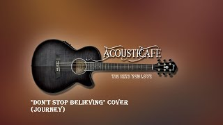 Don't Stop Believing - AcoustiCafe Band @The Seasoned Mariner