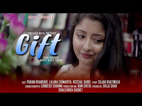 GIFT, Love Diaries,  A Romantic Story, Nepali Short Movie,  November 2019 |   COLLEGES NEPAL