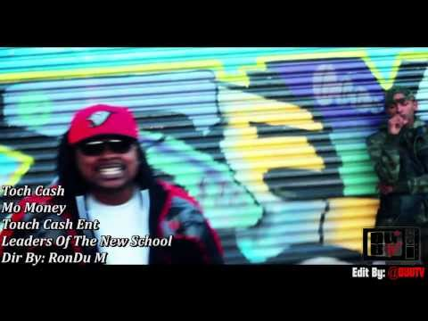 Touch Cash - Mo Money Dir By: @DUUTV