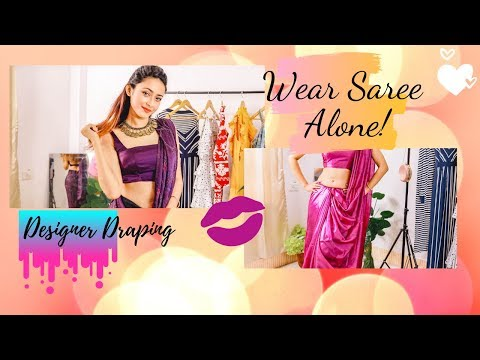 How To Wear Saree Alone !! | Designer Drapes | Indian Ethnic Wear