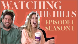Reacting to 'THE HILLS' | S1E1 | Whitney Port