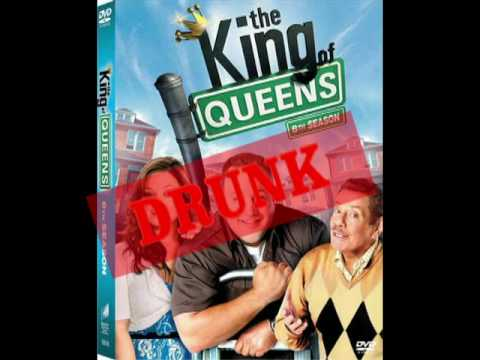 King of Queens Theme (Drunk Version)
