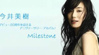 Goodbye Yesterday - Miki Imai / 今井 美樹