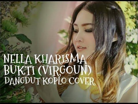Nella Kharisma - Bukti (Virgoun) Dangdut Koplo Cover
