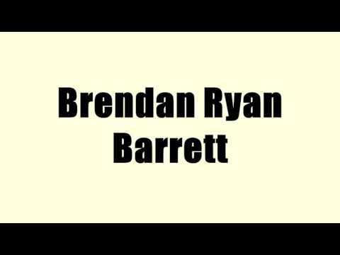 Brendan Ryan Barrett