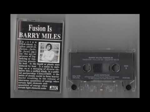 (1978) Barry Miles - Fusion Is [Cassette Rip]