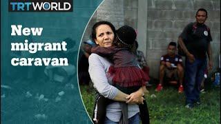 New migrant caravan heading to US-Mexico border