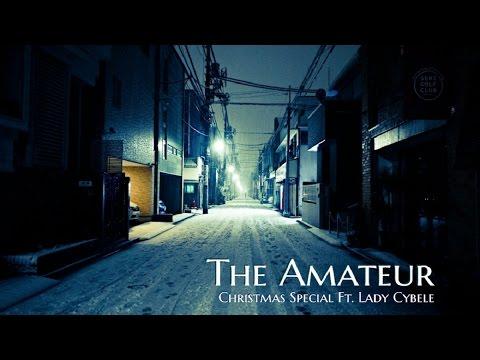 ''The Amateur'' by Lucreţia | Christmas #Creepypasta Ft. Lady Cybele
