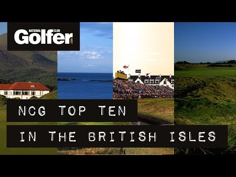 NCG's Top 10: Best golf courses in the British Isles