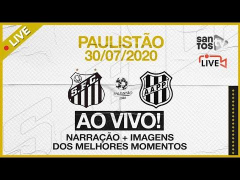 AO VIVO: SANTOS 1 X 3 PONTE PRETA | PAULISTÃO (30/07/20)