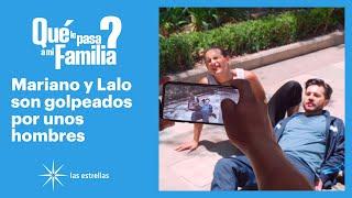 ¿Qué le pasa a mi familia?: Ofelia manda golpear a Mariano y a Lalo | C-82 | Las Estrellas
