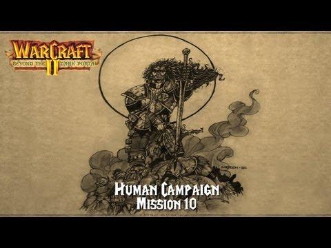 SiyaenSoKoL Plays: Warcraft II - Beyond the Dark Portal (Human Campaign) Level 10