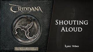 TRIDDANA - Shouting Aloud