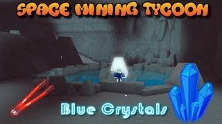 Space Mining Tycoon // HOW TO GET BLUE CRYSTALS // (BEST ORE IN THE GAME SECRET!!!)