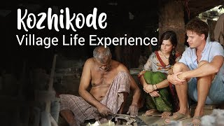 Explore the quaint hamlets of Kozhikode | Village Life Experience