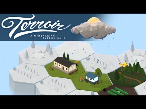 Making the Perfect Wine - Terroir: A Winemaking Tycoon Game