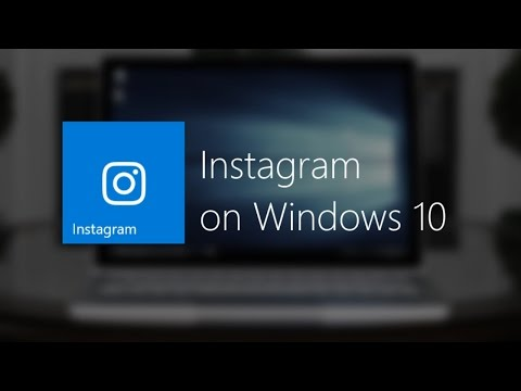 How To Get Instagram On Windows 10 (PC)