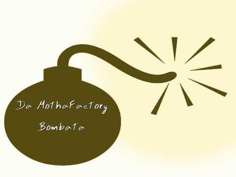 Da MothaFactory - Bombata (inst. Qvkata DLG)