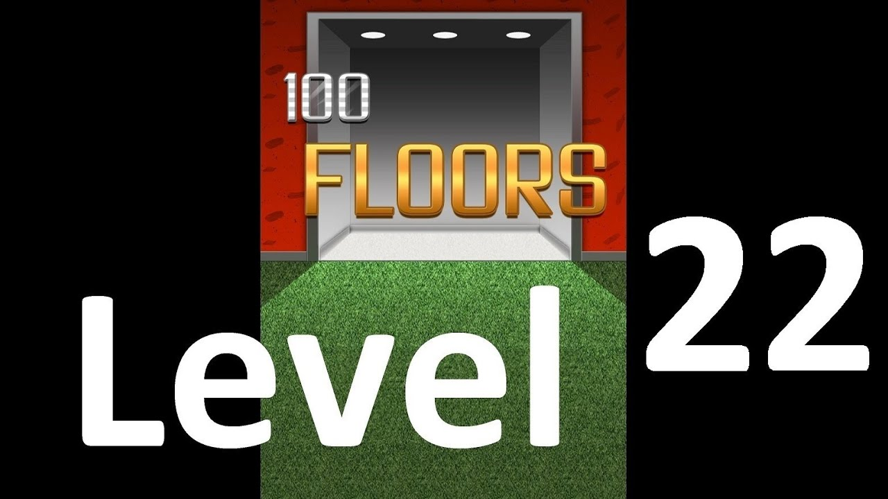 100 Floors Level 22 Solution Floor 22 Youtube