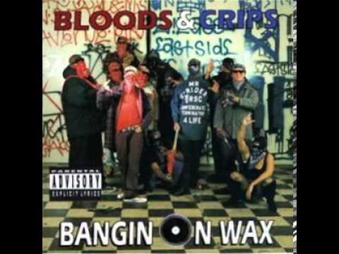 Bloods & Crips - C-Sick