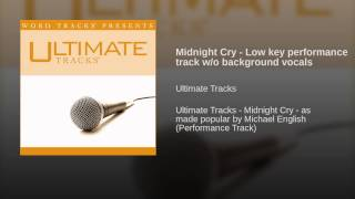 Midnight Cry - Low key performance track w/o background vocals