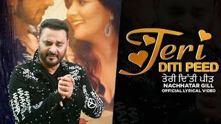 Teri Diti Peed (Lyrical Video) : Nachhatar Gill | Latest Punjabi Songs 2020 | @Finetouch Music