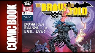 Brave And The Bold Batman And Wonder Woman #5 | COMIC BOOK UNIVERSITY