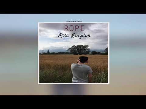 Rope - Kötü Biriydim (2017) #geceyarısışiirleri