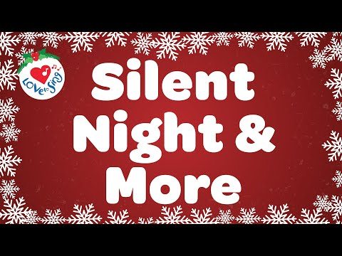 Silent Night and More Christmas Carols and Songs Playlist  Children Love to Sing Kids Songs