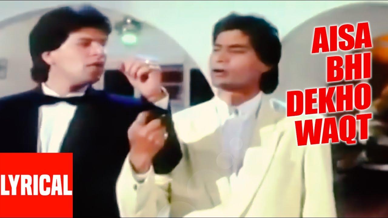 Download Aisa Bhi Dekho Waqt Lyrical Video | Saathi | Kumar Sanu |  Aditya Pancholi, Mohsin Khan