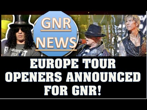 Guns N' Roses News: All GNR Europe Tour Openers Announced! The Darkness, Royal Blood, & More!