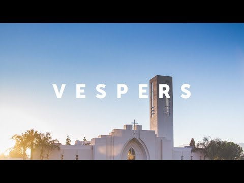 LLUC | 12-2-17 LLA Hallelujah  Vespers