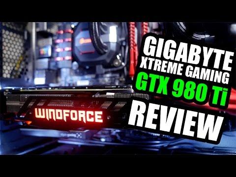 GTX 980 Ti - GIGABYTE Xtreme Gaming - Review, Gameplay, Benchmarks