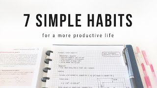 7 simple habits for a more productive life | studytee