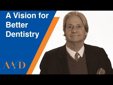 A Vision For Better Dentistry - LESSON 1