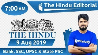 7:00 AM - The Hindu Editorial Analysis by Vishal Sir | 9 Aug 2019 | Bank, SSC, UPSC & State PSC