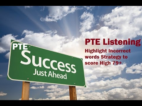 PTE Listening test Strategies to Highlight Incorrect words question type To Score 79+