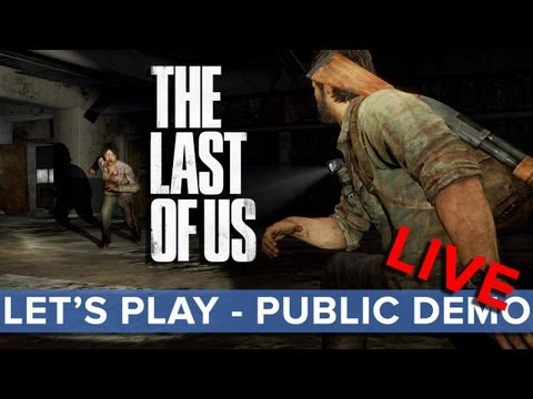 The Last of Us - Let's Play Public Demo LIVE - Eurogamer