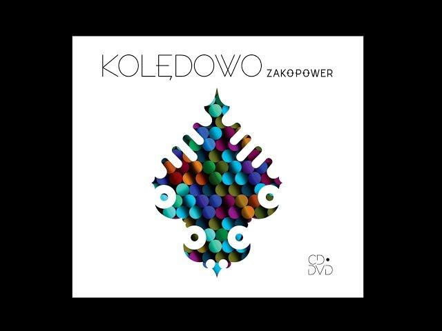 Zakopower - Gdy się Chrystus rodzi (Official Video)