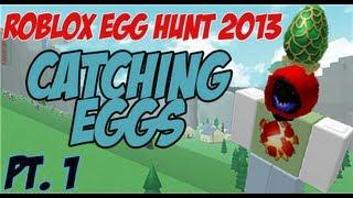 ROBLOX EASTER EGG HUNT 2013 pt.1