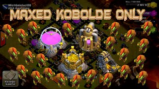 "Lets Play Clash of Clans #141""MAXED KOBOLDE ONLY-240 KOBOLDE LV7""[HD] GER/DEUTSCH HD"