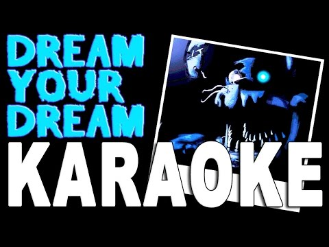 "Five Nights At Freddy's 4 Song ""DREAM YOUR DREAM"" Instrumental/Karaoke- TryHardNinja"