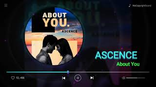 Download Ascence - About You (NCS Release)