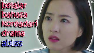 BELAJAR BAHASA KOREA DARI DRAMA KOREA ABISS-CHAL KOREA