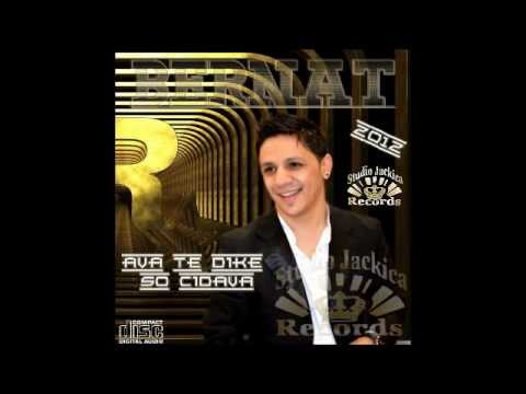 Bernat - Ava Te Dike So Cidava - 2012 Mega Hit by Studio Jackica Legenda.wmv