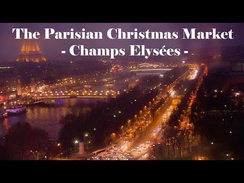 Paris - Christmas Market - Champs Elysées
