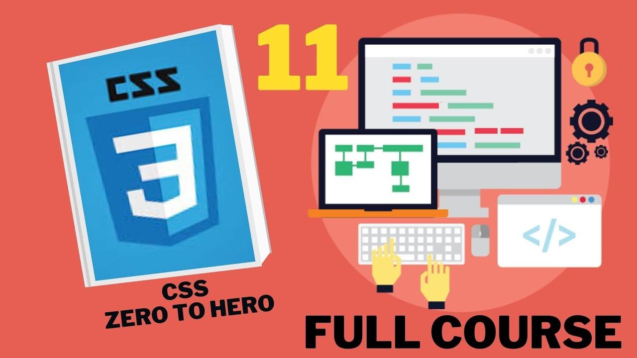 CSS Tutorial Zero to Hero Coures CSS 11