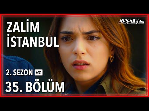 Zalim İstanbul 35. Bölüm (Tek Parça)