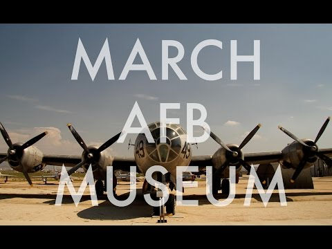 MARCH AFB MUSEUM-the grand tour in HD!